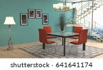 interior dining area. 3d... | Shutterstock . vector #641641174