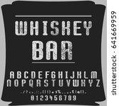 font  typeface  vector whiskey... | Shutterstock .eps vector #641669959