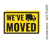 we've moved. badge with truck... | Shutterstock .eps vector #641791045