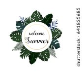 tropical poster design. welcome ... | Shutterstock .eps vector #641835685