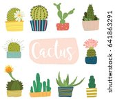 vector set of cute green cactus | Shutterstock .eps vector #641863291