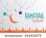 ramadan kareem   muslim holiday ... | Shutterstock .eps vector #641920375