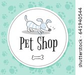 Stock vector pet shop logo vector design animals care symbol sign doodle cartoon style dog hand drawn 641940544