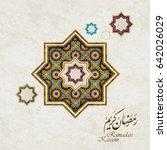 ramadan kareem beautiful... | Shutterstock .eps vector #642026029