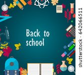 back to school card. hand drawn ... | Shutterstock .eps vector #642066511