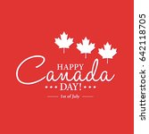 happy 1th of july canada day... | Shutterstock .eps vector #642118705