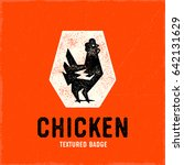 retro chicken logo badge.... | Shutterstock .eps vector #642131629