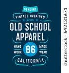 old school apparel vintage... | Shutterstock .eps vector #642131671