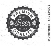 craft beer badge. vector... | Shutterstock .eps vector #642134071
