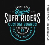 santa cruz original surf riders ... | Shutterstock .eps vector #642135811