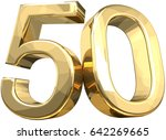 50 golden number isolated 3d...   Shutterstock . vector #642269665