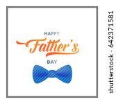 fathers day card. trendy... | Shutterstock .eps vector #642371581