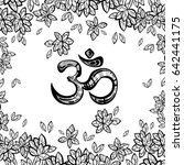 hand drawn ohm symbol  indian... | Shutterstock .eps vector #642441175