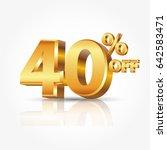 3d vector shiny gold text 40... | Shutterstock .eps vector #642583471