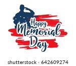 happy memorial day greeting... | Shutterstock .eps vector #642609274