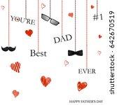 you're best dad ever. happy... | Shutterstock .eps vector #642670519