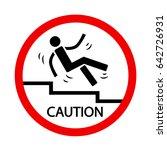 caution  slippery steps | Shutterstock .eps vector #642726931