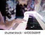 closeup hand playing piano... | Shutterstock . vector #643036849