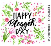 happy blogger day  text design. ... | Shutterstock .eps vector #643036861