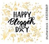 happy blogger day  text design. ...   Shutterstock .eps vector #643058869