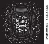 let your dreams come true.... | Shutterstock .eps vector #643164331