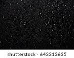 water drops on black | Shutterstock . vector #643313635