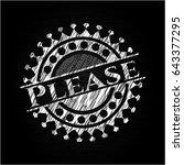 please chalkboard emblem...   Shutterstock .eps vector #643377295