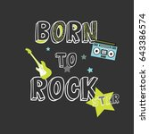 rock star slogan illustration... | Shutterstock .eps vector #643386574