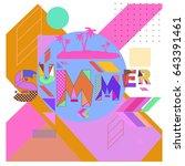 trendy vector summer cards... | Shutterstock .eps vector #643391461