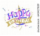 happy birthday typography... | Shutterstock .eps vector #643427839