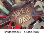 fathers day concept. set of old ... | Shutterstock . vector #643567009