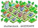 big isometric set of buildings... | Shutterstock .eps vector #643593499