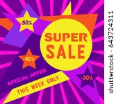 super sale concept. special... | Shutterstock .eps vector #643724311