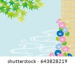 green maple and morning glory ... | Shutterstock .eps vector #643828219