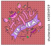 happy birthday typography... | Shutterstock .eps vector #643854919