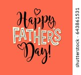 happy father's day. typography... | Shutterstock .eps vector #643861531