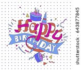happy birthday typography... | Shutterstock .eps vector #643877845