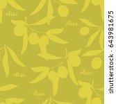 olive seamless pattern. vector... | Shutterstock .eps vector #643981675