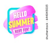 hello summer pink smear in... | Shutterstock .eps vector #644045035