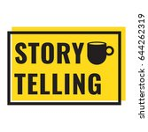 storytelling. badge with cup... | Shutterstock .eps vector #644262319