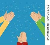 three pairs of hands applaud ... | Shutterstock .eps vector #644291719