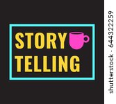 storytelling. badge with cup... | Shutterstock .eps vector #644322259