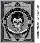 vintage label. skull dagger...   Shutterstock .eps vector #644364289