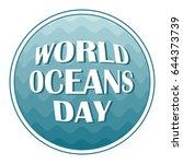 world oceans day concept wave... | Shutterstock .eps vector #644373739