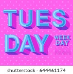 tuesday with colorful elements  ... | Shutterstock .eps vector #644461174