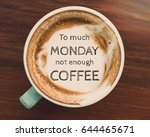 inspirational quote on coffee... | Shutterstock . vector #644465671