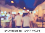 blurred image of  night... | Shutterstock . vector #644479195