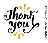 thank you handwritten lettering....   Shutterstock . vector #644542981