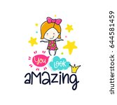 vector poster with phrase  girl ... | Shutterstock .eps vector #644581459