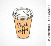paper coffee cup. coffee to go... | Shutterstock .eps vector #644652847